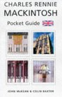 Charles Rennie Mackintosh Pocket Guide: Architect, Artist, Icon